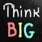 Think big with your content marketing plan.