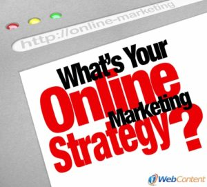 Develop a good marketing strategy with website content writers.