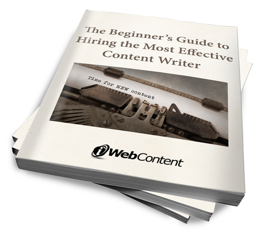 The Beginner's Guide to Hiring the Most Effective Content Writer