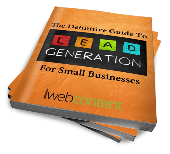 The Definitive Guide to Lead Generation for Small Businesses