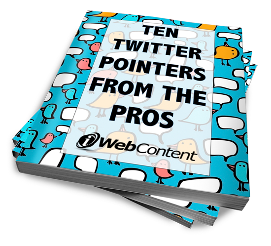 Ten Twitter Pointers from the Pros
