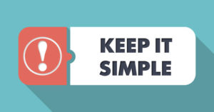8. keep it simple