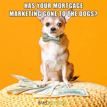 iwc 2020 meme - mortgage marketing