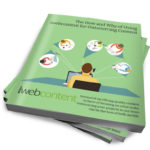 Download Our Free eBook: The How and Why of Using iwebcontent for Outsourcing Content.